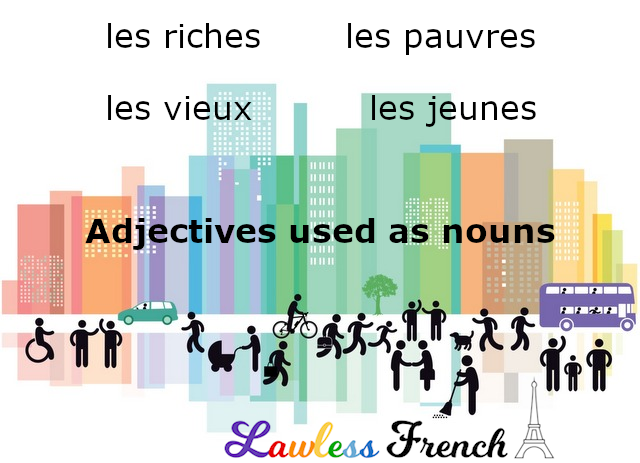 French adjectives used as nouns