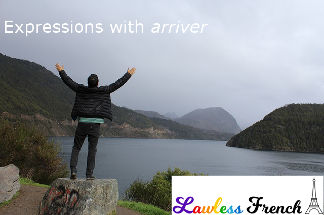 French expressions with arriver