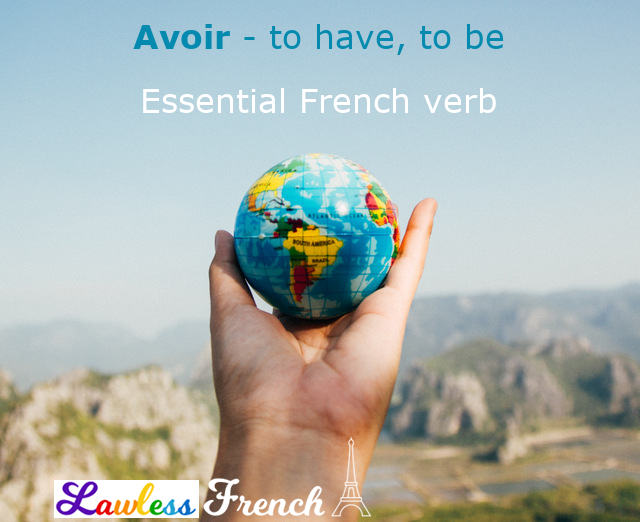 Avoir - to have