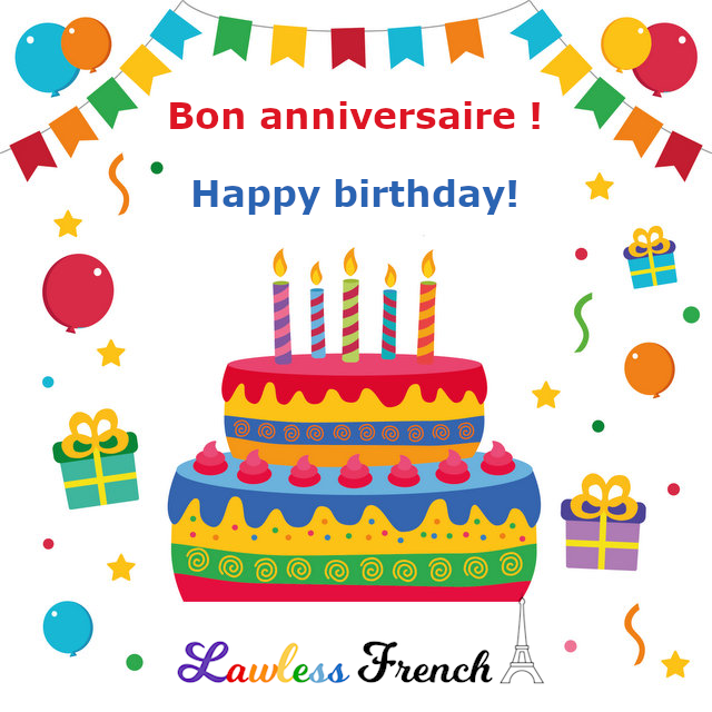 Bon Anniversaire Lawless French Expression Happy Birthday In French