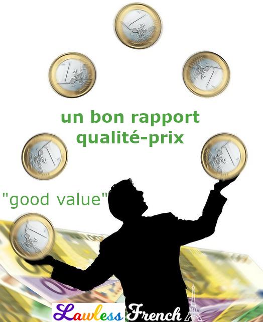 Un bon rapport qualité-prix