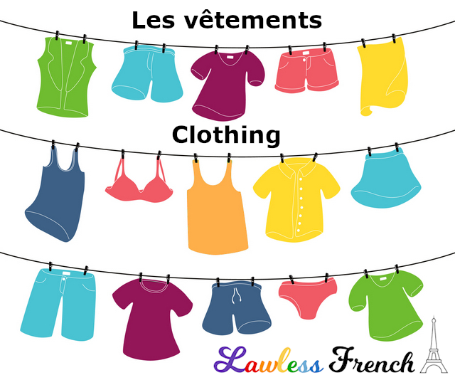 French Clothing Vocabulary - French Words for Clothes