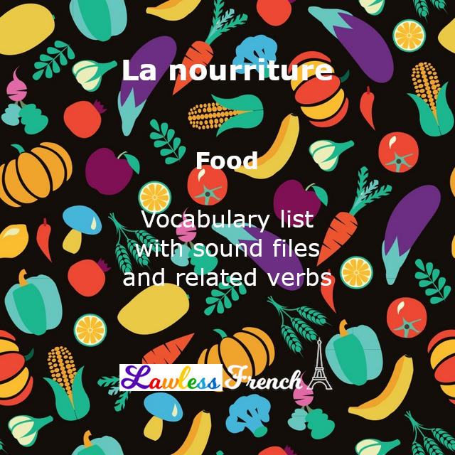 French Food Vocabulary - Lawless French Lesson