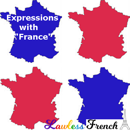 French expressions with France
