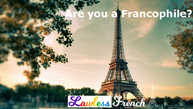 Are you a Francophile quiz