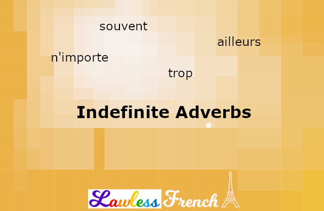 French indefinite adverbs
