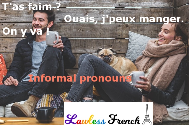 Informal French pronouns