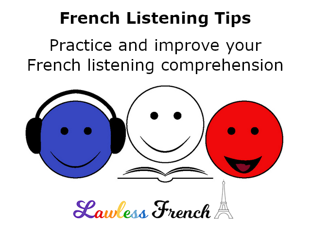 Practice improve French listening comprehension