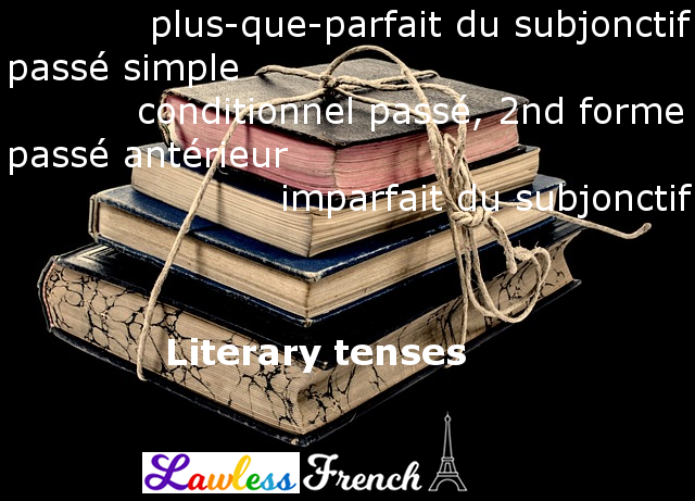 french literary tenses and moods
