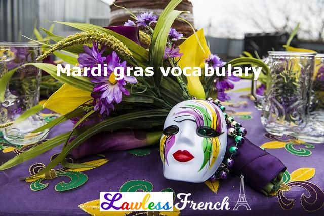 French mardi gras vocabulary