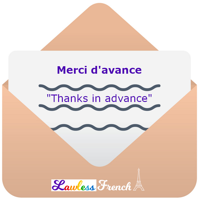 Merci d'avance or merci en avance