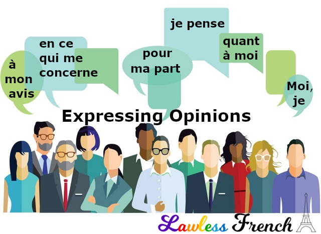 Expressing opinions in French