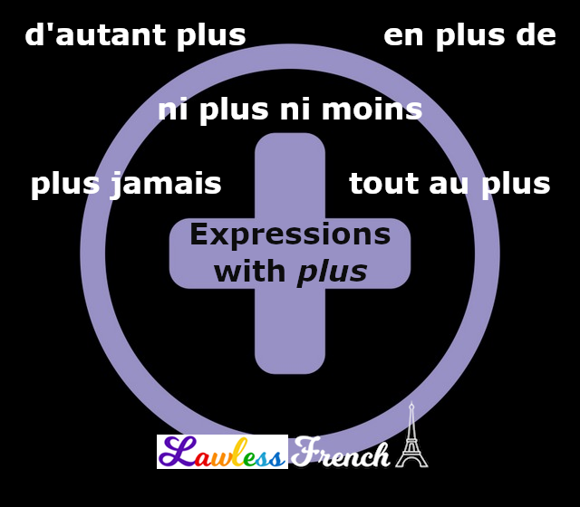 Plus - French expressions