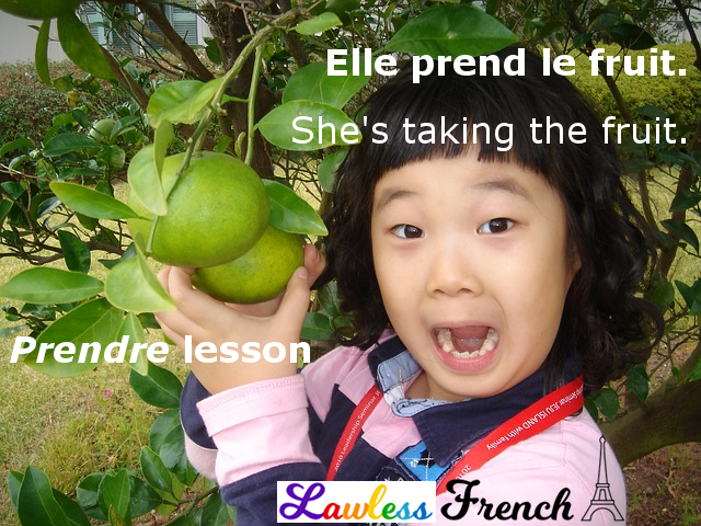 Prendre - French verb