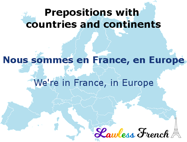 French prepositions with countries and continents