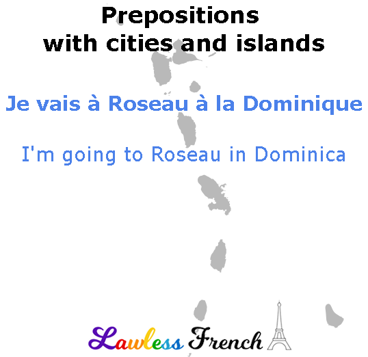 French prepositions with cities and islands
