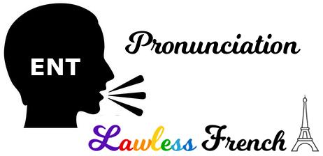 Ent - French pronunciation