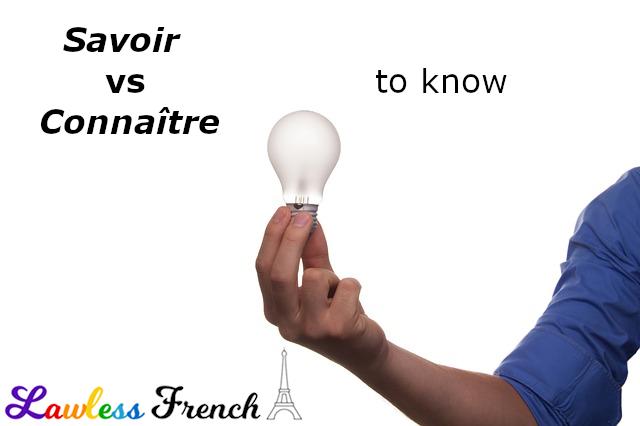Savoir vs connaître