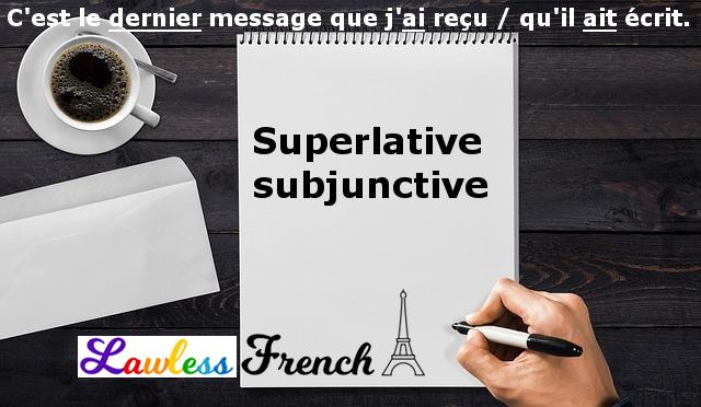 French superlative subjunctive