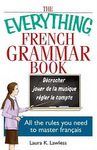 The Everything French Phrase Book, by Laura K. Lawless