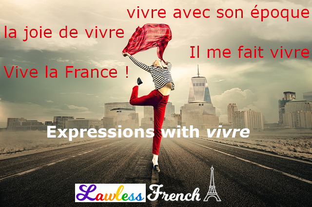 French expressions with vivre